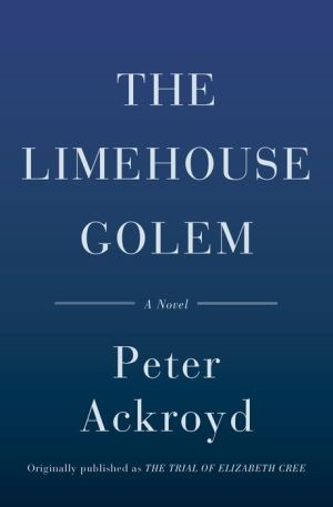The Limehouse Golem: A Novel