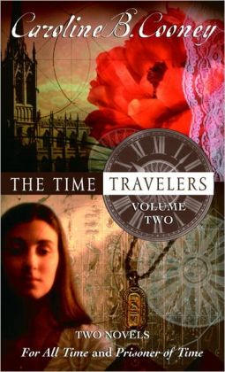 The Time Travelers, Volume 2 (Both Sides of Time Series Books 3 & 4)