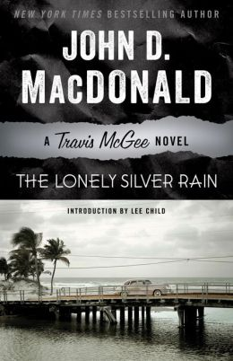 The Lonely Silver Rain (Travis McGee Series #21)