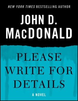 Please Write for Details: A Novel
