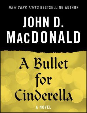 A Bullet for Cinderella: A Novel
