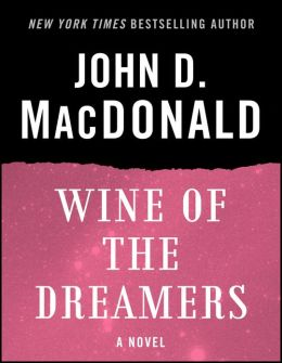 Wine of the Dreamers: A Novel