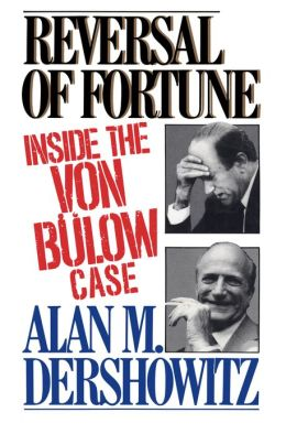 Reversal of Fortune: Inside the Von Bulow Case