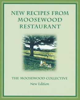 New Recipes from Moosewood Restaurant, rev