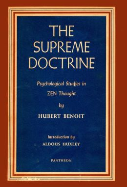 The Supreme Doctrine: Psychological Studies in Zen Thought