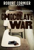 Book Cover Image. Title: The Chocolate War, Author: Robert Cormier