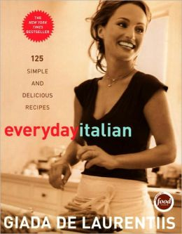 Everyday Italian: 125 Simple and Delicious Recipes (PagePerfect NOOK Book)