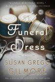 Book Cover Image. Title: The Funeral Dress:  A Novel, Author: Susan Gregg Gilmore