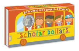 Scholar Dollars: 60 Rewards for a Superstar Student