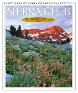 2012 Sierra Club Wilderness Wall Calendar