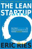 Book Cover Image. Title: The Lean Startup:  How Today's Entrepreneurs Use Continuous Innovation to Create Radically Successful Businesses, Author: Eric Ries