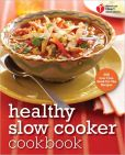 Book Cover Image. Title: American Heart Association Healthy Slow Cooker Cookbook:  200 Low-Fuss, Good-for-You Recipes, Author: American Heart Association