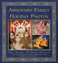 Book Cover Image. Title: Awkward Family Holiday Photos, Author: Mike Bender