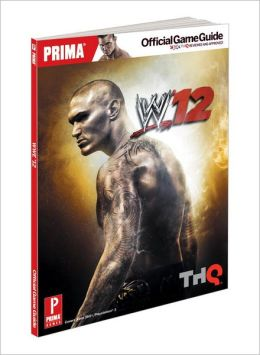 WWE '12: Prima Official Game Guide