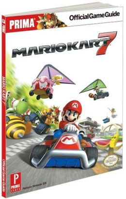 Mario Kart 7 (3DS): Prima Official Game Guide