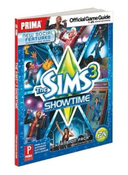 The Sims 3 Showtime: Prima Official Game Guide