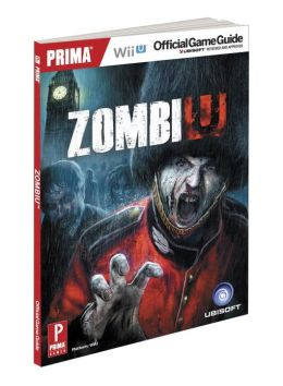 ZombiU: Prima Official Game Guide