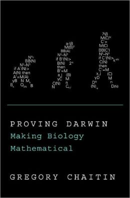 Proving Darwin: Making Biology Mathematical