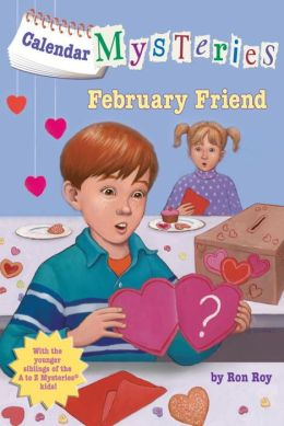 February Friend (Calendar Mysteries Series #2)