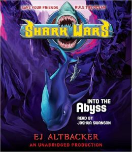 Into the Abyss (Shark Wars Series #3)