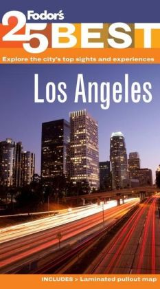 Fodor's Los Angeles' 25 Best