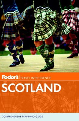 Fodor's Scotland, 23rd Edition