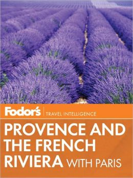 Fodor's Provence & the French Riviera with Paris