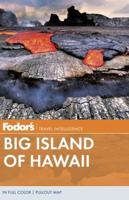 Fodor's Big Island of Hawaii, 4th Edition