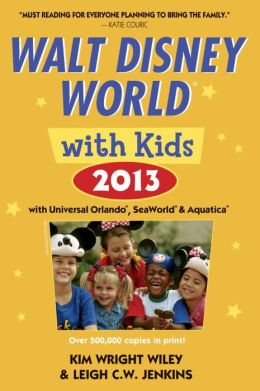 Fodor's Walt Disney World with Kids 2013 with Universal Orlando, SeaWorld & Aquatica