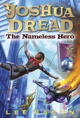 Joshua Dread #2: The Nameless Hero