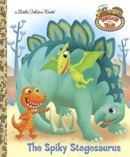 The Spiky Stegosaurus (Dinosaur Train Series)