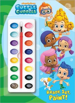 Ready, Set, Paint! (Bubble Guppies)