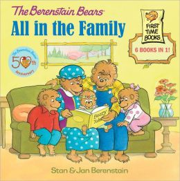 All in the Family (Berenstain Bears Series)