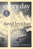 Book Cover Image. Title: Every Day, Author: David Levithan