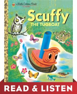 Scuffy the Tugboat (Little Golden Book): Read & Listen Edition