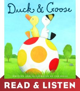 Duck and Goose: Read & Listen Edition