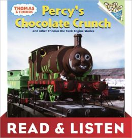 Percy's Chocolate Crunch and Other Thomas Stories: Read & Listen Edition