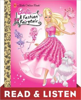 Barbie: Fashion Fairytale (Barbie): Read & Listen Edition
