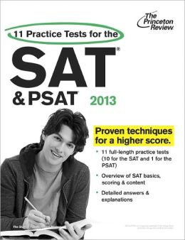 11 Practice Tests for the SAT and PSAT, 2013 Edition