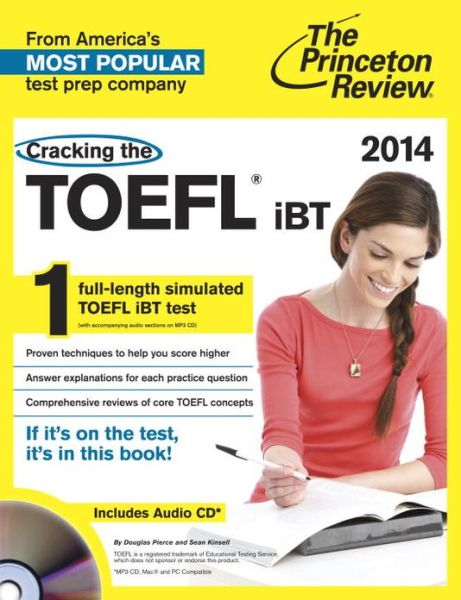 Cracking the TOEFL iBT with Audio CD, 2014 Edition