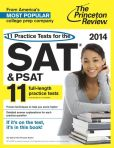 Book Cover Image. Title: 11 Practice Tests for the SAT and PSAT, 2014 Edition, Author: Princeton Review