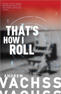 That's How I Roll: A Novel