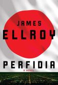 Book Cover Image. Title: Perfidia, Author: James Ellroy