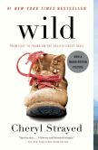 Book Cover Image. Title: Wild (Movie Tie-in Edition):  From Lost to Found on the Pacific Crest Trail, Author: Cheryl Strayed