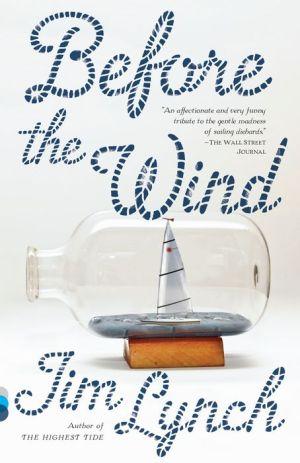 Before the Wind: A novel