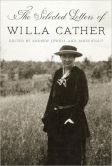 Book Cover Image. Title: The Selected Letters of Willa Cather, Author: Willa Cather