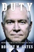 Book Cover Image. Title: Duty:  Memoirs of a Secretary at War, Author: Robert M Gates