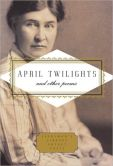 Book Cover Image. Title: April Twilights and Other Poems, Author: Willa Cather