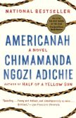 Book Cover Image. Title: Americanah, Author: Chimamanda Ngozi Adichie