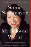Book Cover Image. Title: My Beloved World, Author: Sonia Sotomayor